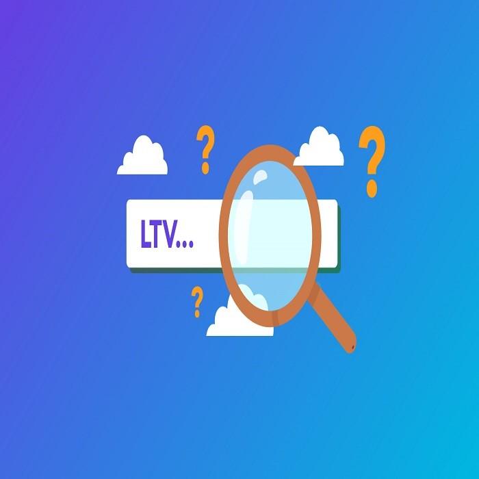 Ltv چیست ؟
